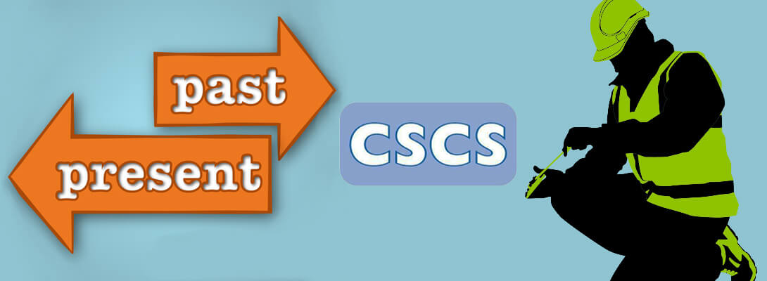 CSCS Card as per the Present Working Scenario and Past Experience