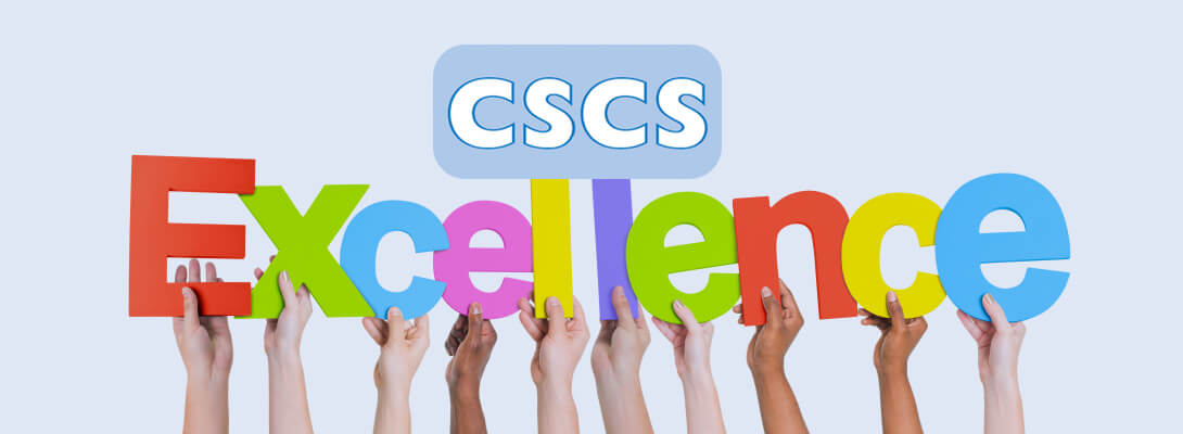 CSCS Certificates a Mark of Excellence