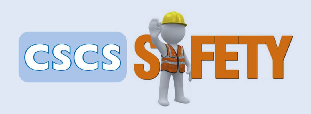CSCS UK Ensures Precaution and Safety