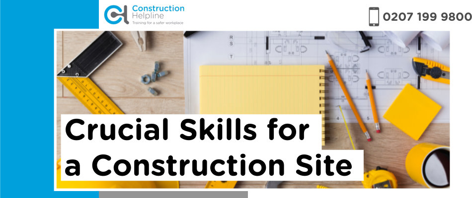 Crucial skills for onsite construction