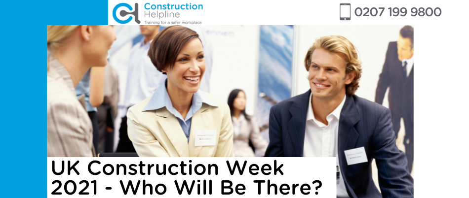 UK Construction Week 2021 - Who Will Be There?